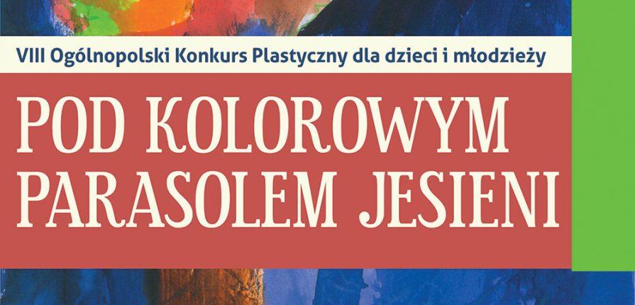 Do 31 Października 2018 Zgłoszenia Do Viii Ogólnopolskiego
