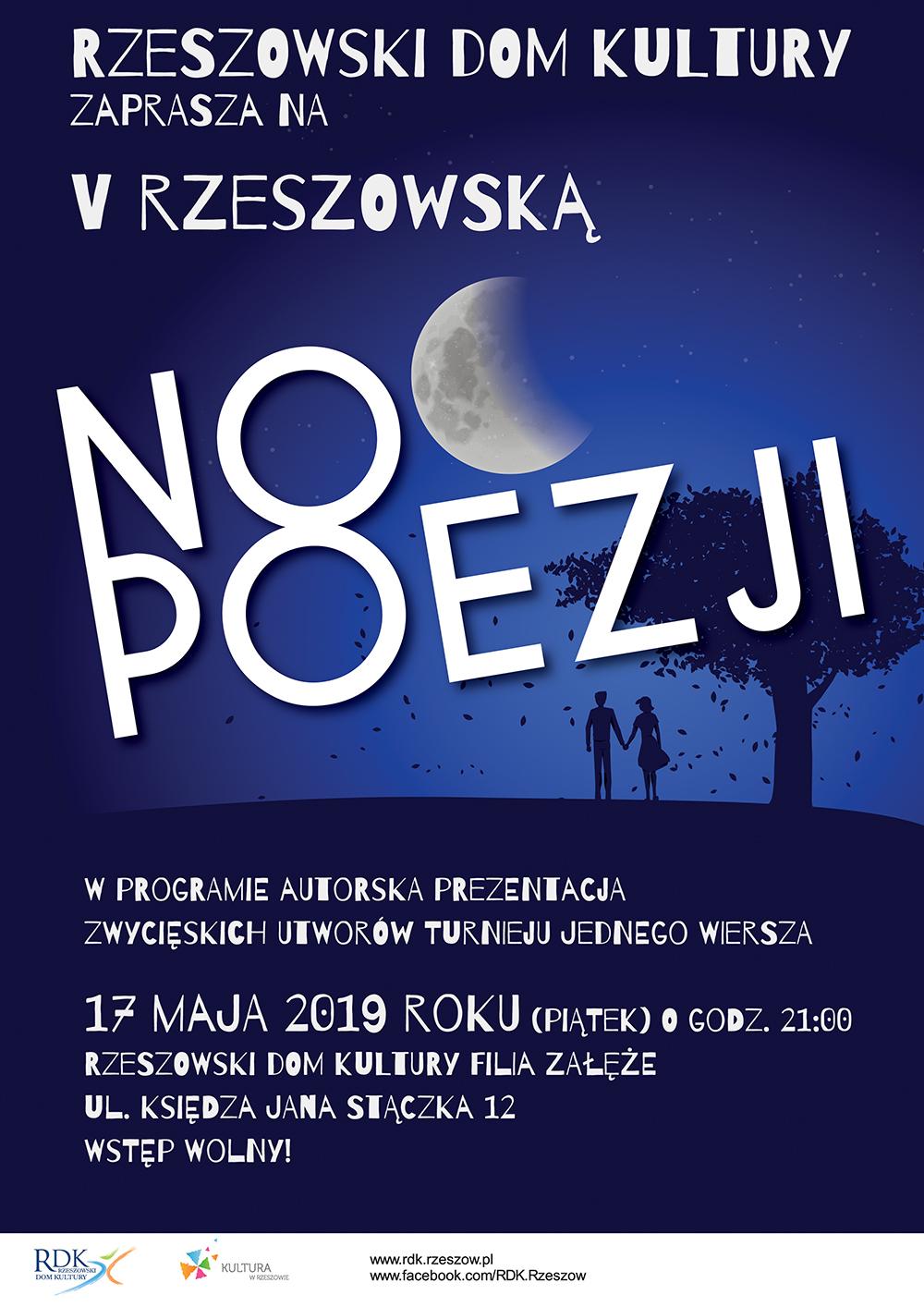 17 Maja 2019 V Rzeszowska Noc Poezji Rzeszowski Dom Kultury